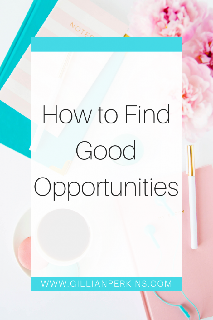 How to find Good Opportunities